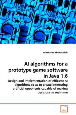 AI Algorithms for a Prototype Game Software in Java 1.6