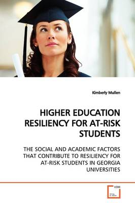 Higher Education Resiliency for At-Risk Students
