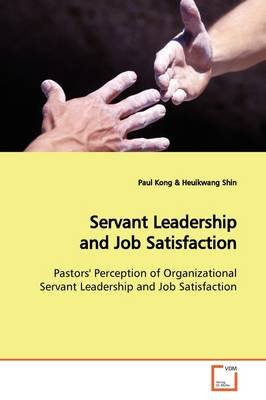 Servant Leadership and Job Satisfaction