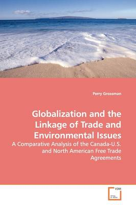 Globalization and the Linkage of Trade and Environmental Issues