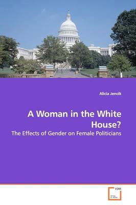 A Woman in the White House?