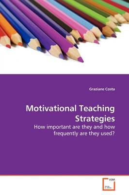 Motivational Teaching Strategies