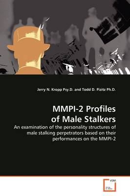 MMPI-2 Profiles of Male Stalkers