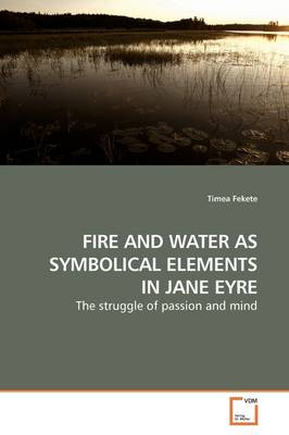 Fire and Water as Symbolical Elements in Jane Eyre