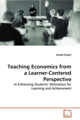 Teaching Economics from a Learner-Centered Perspective