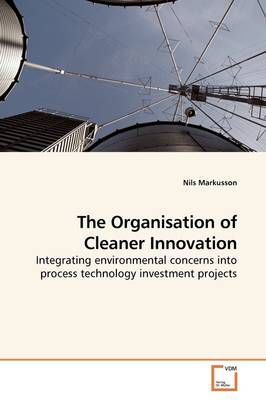 The Organisation of Cleaner Innovation