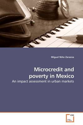 Microcredit and Poverty in Mexico