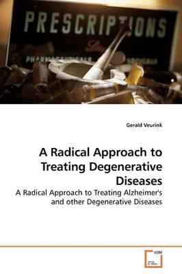A Radical Approach to Treating Degenerative Diseases