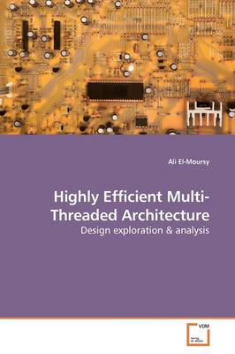 Highly Efficient Multi-Threaded Architecture