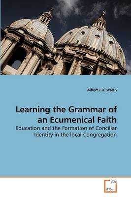 Learning the Grammar of an Ecumenical Faith