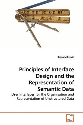 Principles of Interface Design and the Representation of Semantic Data