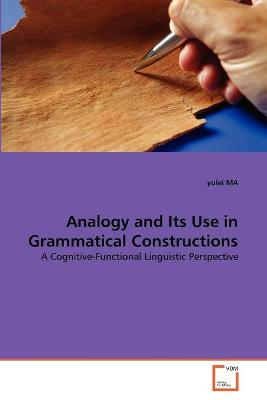 Analogy and Its Use in Grammatical Constructions