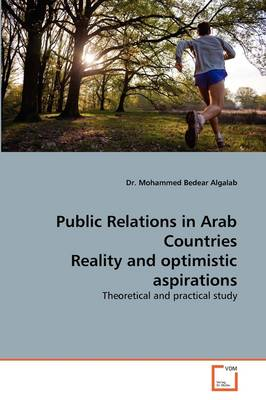 Public Relations in Arab Countries Reality and Optimistic Aspirations