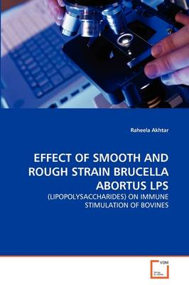 Effect of Smooth and Rough Strain Brucella Abortus Lps