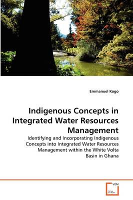 Indigenous Concepts in Integrated Water Resources Management