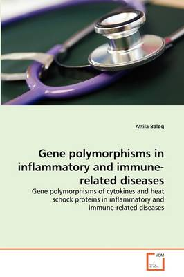 Gene Polymorphisms in Inflammatory and Immune-Related Diseases