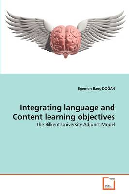 Integrating Language and Content Learning Objectives