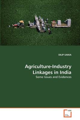 Agriculture-Industry Linkages in India