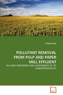 Pollutant Removal from Pulp and Paper Mill Effluent