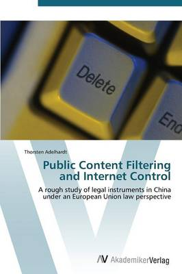 Public Content Filtering and Internet Control