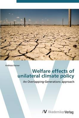 Welfare Effects of Unilateral Climate Policy
