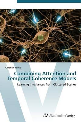 Combining Attention and Temporal Coherence Models
