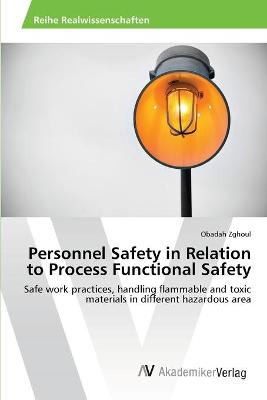 Personnel Safety in Relation to Process Functional Safety