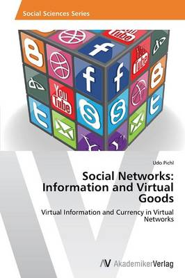 Social Networks: Information and Virtual Goods