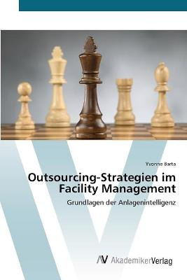 Outsourcing-Strategien Im Facility Management