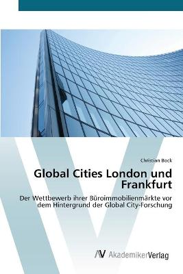Global Cities London Und Frankfurt