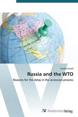 Russia and the Wto