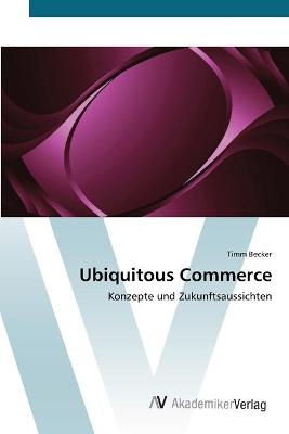 Ubiquitous Commerce