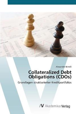 Collateralized Debt Obligations (Cdos)