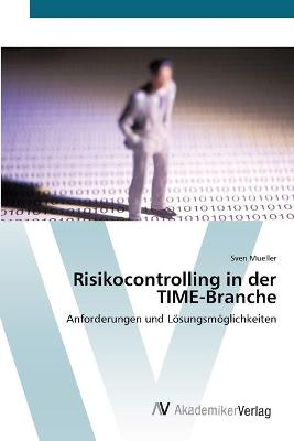 Risikocontrolling in Der Time-Branche