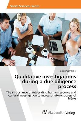 Qualitative Investigations During a Due Diligence Process