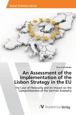 An Assessment of the Implementation of the Lisbon Strategy in the Eu