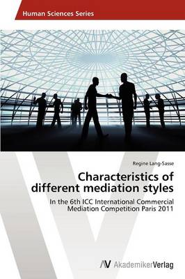Characteristics of Different Mediation Styles