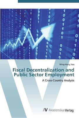 Fiscal Decentralization and Public Sector Employment