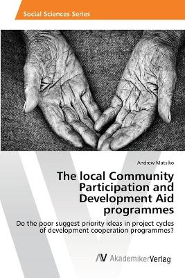 The Local Community Participation and Development Aid Programmes