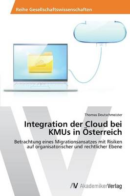 Integration Der Cloud Bei Kmus in Osterreich