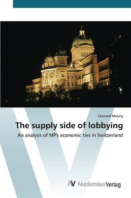 The Supply Side of Lobbying