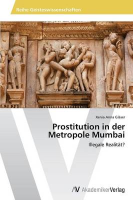 Prostitution in Der Metropole Mumbai
