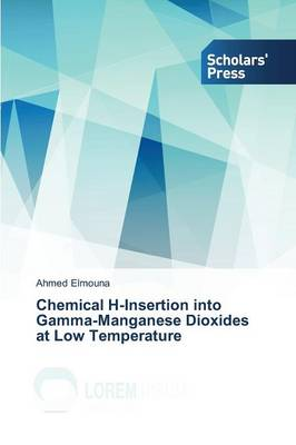 Chemical H-Insertion Into Gamma-Manganese Dioxides at Low Temperature