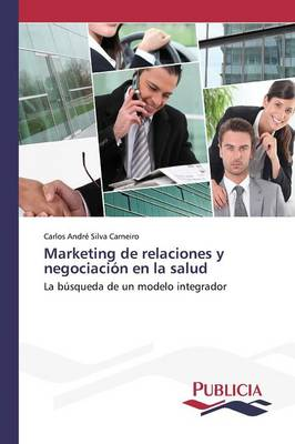 Marketing de Relaciones y Negociacion En La Salud
