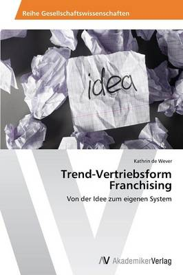 Trend-Vertriebsform Franchising