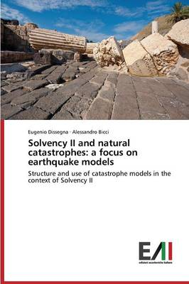 Solvency II and Natural Catastrophes: A Focus on Earthquake Models