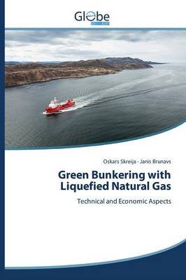 Green Bunkering with Liquefied Natural Gas