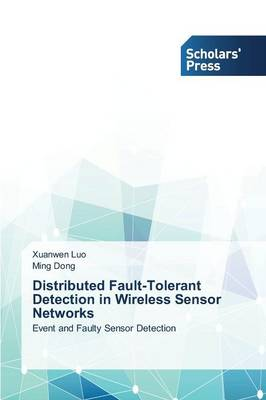 Distributed Fault-Tolerant Detection in Wireless Sensor Networks