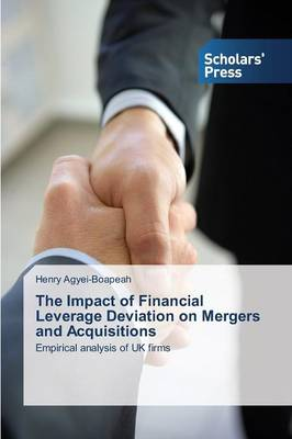 The Impact of Financial Leverage Deviation on Mergers and Acquisitions