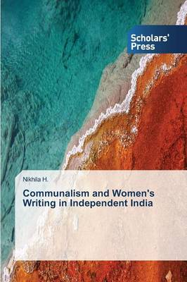Communalism and Women's Writing in Independent India